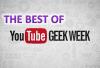 The Best of Geek Week